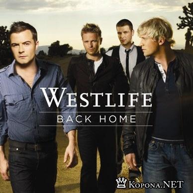 Westlife - Back Home (2007) + Клип