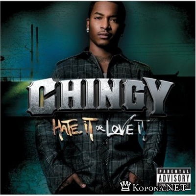Chingy - Hate It or Love It (2007)