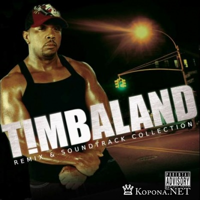 Timbaland - Remix & Soundtrack Collection (2007)