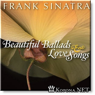 Frank Sinatra - Beautiful Ballads and Love Songs (2008)