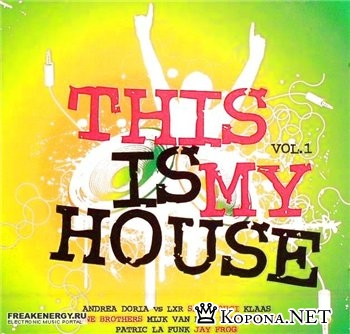 This Is My House Vol.1 2CD (2008)