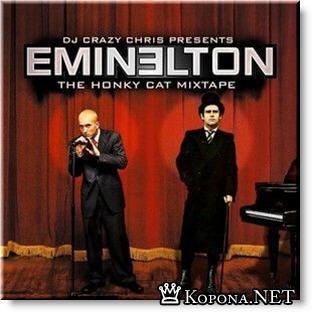Eminem and Elton John - Eminelton (2008)