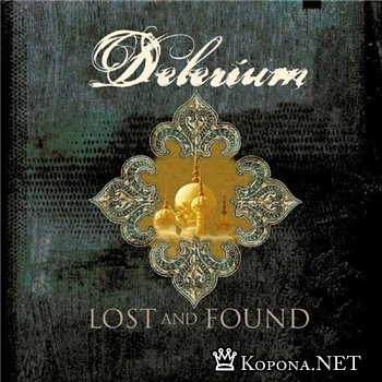 Delerium - Lost & Found (Incl Blank & Jones Mixes)