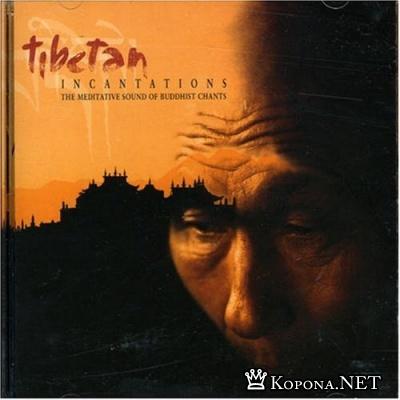 Tibetan Incantations (1998)