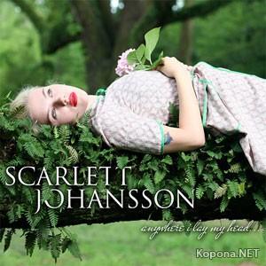 Scarlett Johansson - Anywhere I Lay My Head (2008)