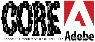 Adobe All Products v1.02 Keymaker Only by CORE