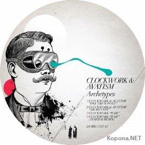 Clockwork & Avatism – Archetypes EP (2012)