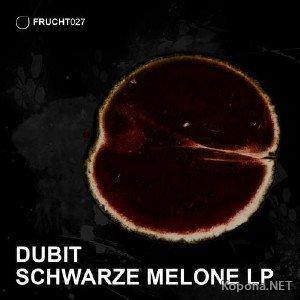 Dubit - Schwarze Melone LP (2012)