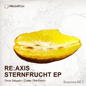 Re:Axis - Sternfrucht EP  (2012)
