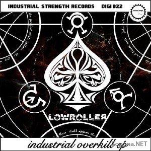 Lowroller - Industrial Overkill EP (2012)