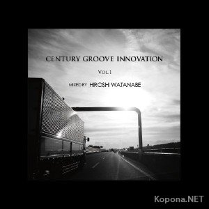 Century Groove Innovation Vol. 1 (2012)
