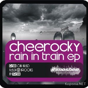Cheerocky - Rain in Train EP (2012)