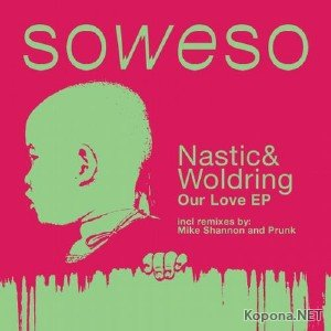 Marko Nastic & Rik Woldring – Our Love EP (2012)