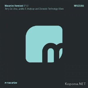 Macarize Remixed EP 1 (2012)