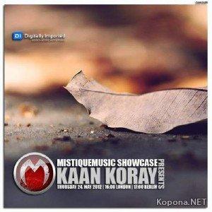 Kaan Koray - MistiqueMusic Showcase 019 (2012)