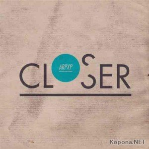 Arp XP - Closer (2012)