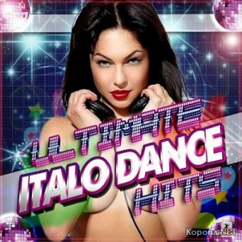 Ultimate Italo Dance Hits (2011)