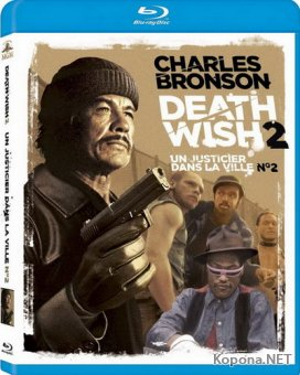 Жажда Смерти 2 / Death Wish 2 (1982) BD Remux + BDRip 720p + DVD5 + HDRip + AVC