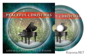 Louis Landon - Peaceful Christmas. Solo Piano (2011)