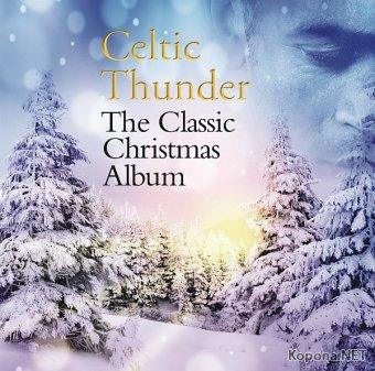 Celtic Thunder - The Classic Christmas Album (2015)