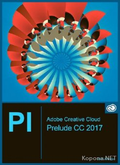 Adobe Prelude CC 2017 v.6.1.0 Update 2 by m0nkrus