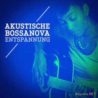 Akustische Bossa nova Entspannung (2017)