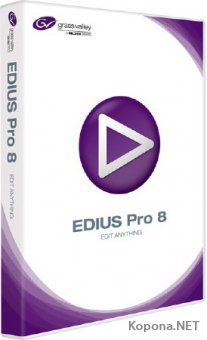 Grass Valley Edius Pro 8.53.2808 RePack by PooShock