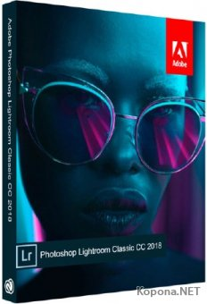 Adobe Photoshop Lightroom Classic CC 7.3.1 RePack by KpoJIuK