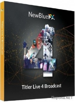 NewBlueFX Titler Live 4 Broadcast 4.0 Build 181019