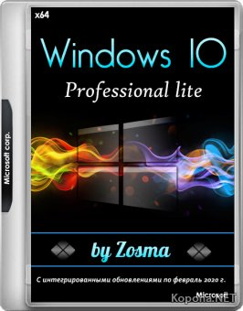 Windows 10 Pro Lite 1909 build 18363.657 by Zosma (x64/RUS)